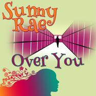 Sunny Rae - Over You