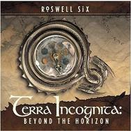 Roswell Six - Terra Incognita: Beyond The Horizon (CD)